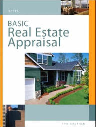 Basic Real Estate Appraisal: Principles and Procedures (with CD-ROM) - Richard M. Betts