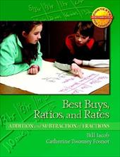 Best Buys, Ratios, and Rates: Addition and Subtraction of Fractions - Fosnot, Catherine Twomey / Fosnot / Jacob, Bill