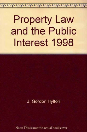 Property Law and the Public Interest, 1998