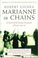 Marianne In Chains: In Search of the German Occupation 1940-45