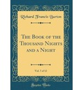 The Book of the Thousand Nights and a Night, Vol. 7 of 12 (Classic Reprint)