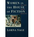 Women in the House of Fiction - Lorna Sage