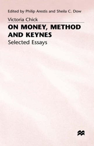 On Money, Method and Keynes: Selected Essays - Arestis, Philip, Sheila Dow and Victoria Chick