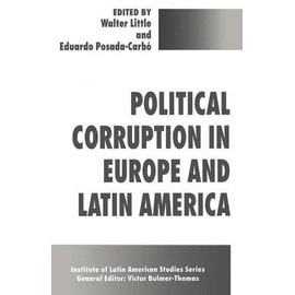 Political Corruption in Europe and Latin America - Walter Little