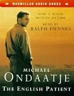 The English Patient  [2 Cassetten].  UK 9780333675564 - Ondaatje, Michael and Ralph Fiennes