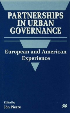 Partnerships in Urban Governance: European and American Experience - Pierre, Jon