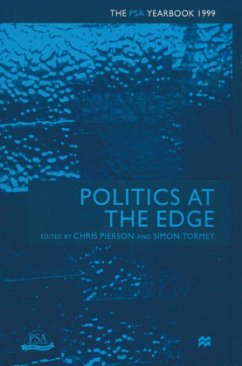Politics at the Edge: The Psa Yearbook 1999 - Pierson, Chris