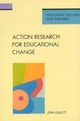 Action Research for Educational Change - John Elliott