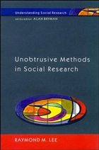 Unobtrusive Methods in Social Research - Lee, Raymond M.
