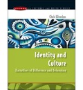 Identity and Culture: Narratives of Difference and Belonging - Chris Weedon