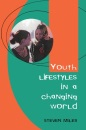 Youth Lifestyles in a Changing World - Miles