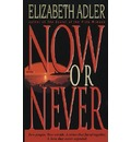 Now or Never - Elizabeth Adler