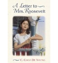 A Letter to Mrs. Roosevelt - C.Coco De Young