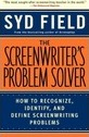 The Screenwriter's Problem Solver - Syd Field