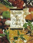 The Professional Chef's Techniques of Healthy Cooking. - Claiborne, Craig, L. Timothy Ryan and Mary Deirdre Donovan