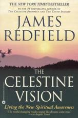 The Celestine Vision - James Redfield