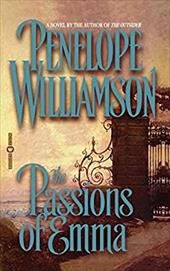 The Passions of Emma - Williamson, Penelope