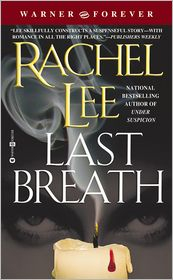Last Breath - Rachel Lee