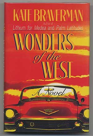 Wonders of the West: A Novel