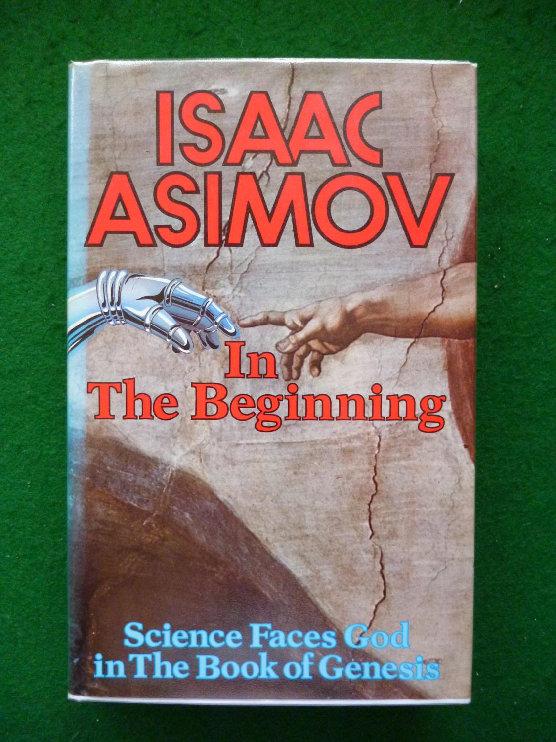 In the Beginning: Science Faces God in the Book of Genesis