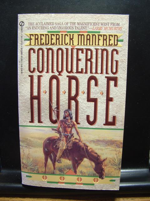 Conquering Horse (The Buckskin Man Tales, 1)