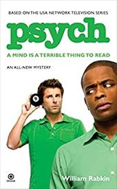 Psych: A Mind Is a Terrible Thing to Read - Rabkin, William