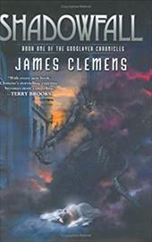 Shadowfall: 6book One of the Godslayer Chronicles - Clemens, James