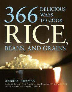 366 Delicious Ways to Cook Rice, Beans, and Grains - Chesman, Andrea