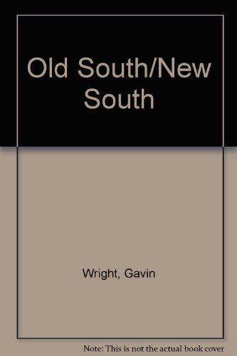 Old South New South An Economic History since the Civil War