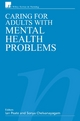 Caring for Adults with Mental Health Problems - Ian Peate;  Sonya Chelvanayagam