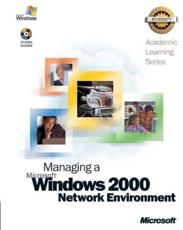 70-218 ALS Managing a Microsoft( Windows( 2000 Network Environment Package - Microsoft Official Academic Course