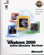 70-217 ALS Microsoft Windows 2000 Active Directory Services Package - Microsoft Official Academic Course