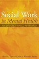 Social Work in Mental Health - Bruce A. Thyer; John S. Wodarski