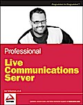 Professional Live Communications Server - Donald P. Schurman