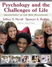 Psychology and the Challenges of Life: Adjustment in the New Millenium - Nevid, Jeffrey S. / Rathus, Spencer A.