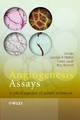Angiogenesis Assays - Carolyn Staton; Claire Lewis; Roy Bicknell