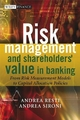 Risk Management and Shareholders' Value in Banking - Andrea Sironi; Andrea Resti