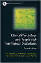 Clinical Psychology and People with Intellectual Disabilities - Eric Emerson; Kate Dickson; Chris S. R. Hatton; Jo Bromley