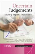 Uncertain Judgements: Eliciting Experts' Probabilities
