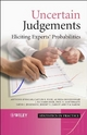 Uncertain Judgements - Anthony O'Hagan; Caitlin E. Buck; Alireza Daneshkhah; J. Richard Eiser