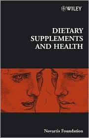 Novartis Foundation Symposium - No. 282: Dietary Supplements and Health - Novartis Foundation