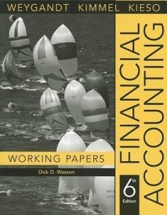 Financial Accounting, Working Papers - Weygandt, Jerry J. Kieso, Donald E. Kimmel, Paul D.