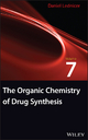 The Organic Chemistry of Drug Synthesis - Daniel Lednicer