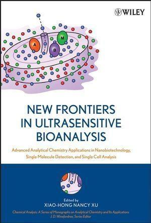 New Frontiers in Ultrasensitive Bioanalysis als eBook von - John Wiley & Sons
