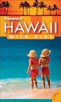 Frommer`s Hawaii with Kids - Jeanette Foster