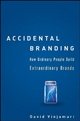 Accidental Branding - David Vinjamuri