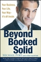 Beyond Booked Solid - Michael Port