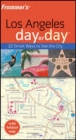 Frommer's Los Angeles Day by Day - Garth Mueller