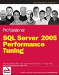 Professional SQL Server 2005 Performance Tuning - Steven Wort