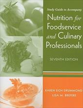 Study Guide to Accompany Nutrition for Foodservice and Culinary Professionals - Drummond, Karen Eich / Brefere, Lisa M.